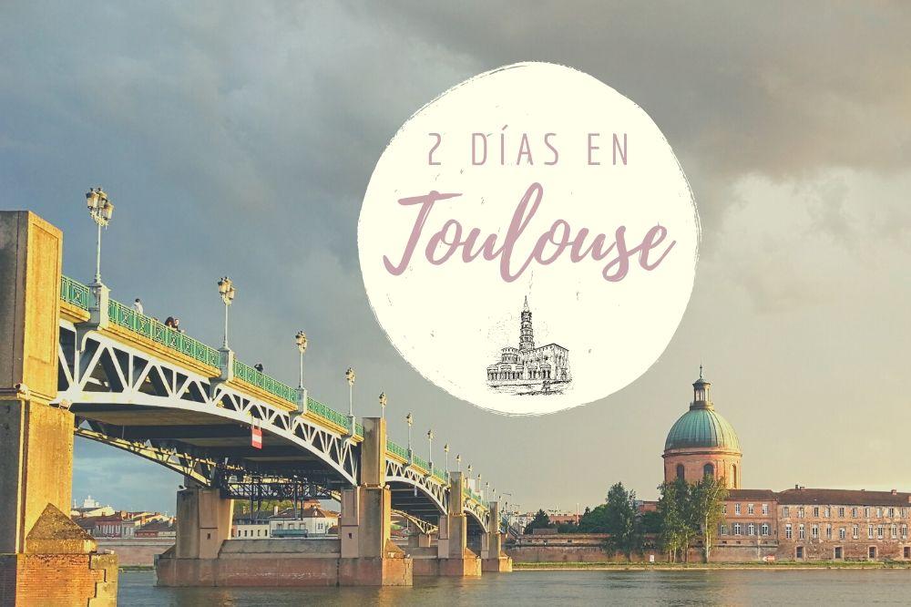 Toulouse en 2 días