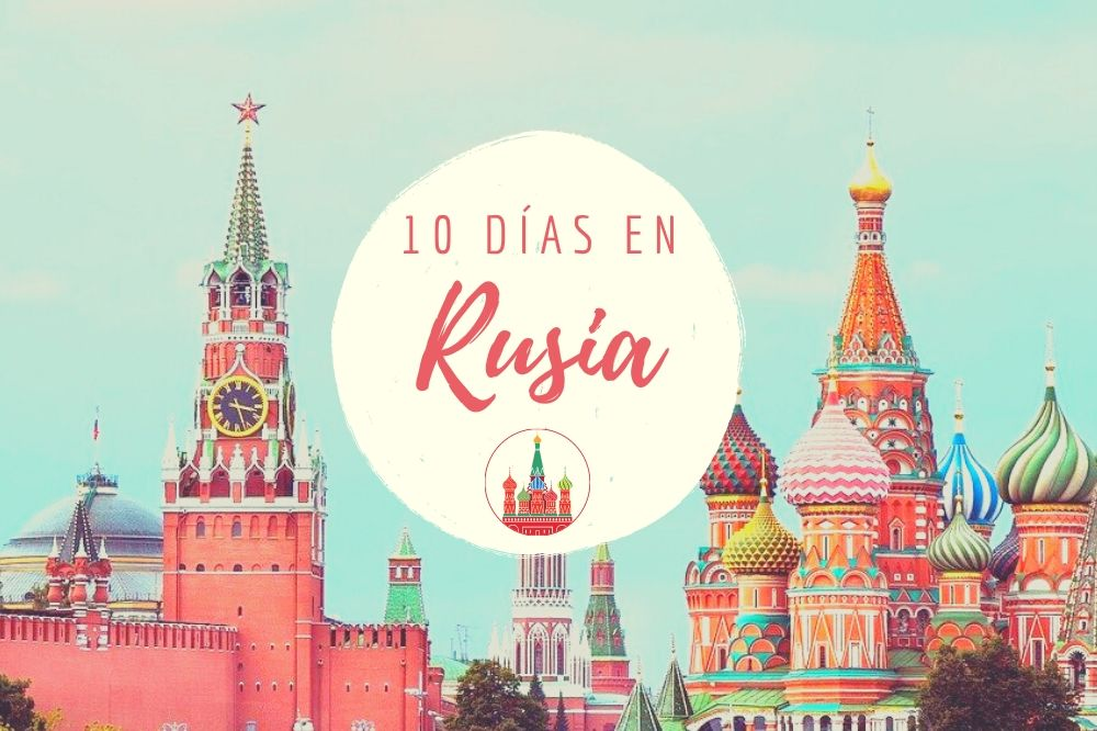 Rusia en 10 días