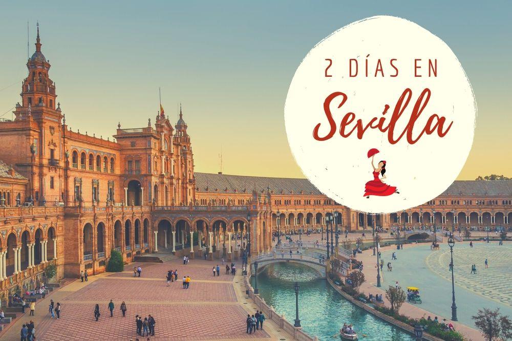 Sevilla en 2 días