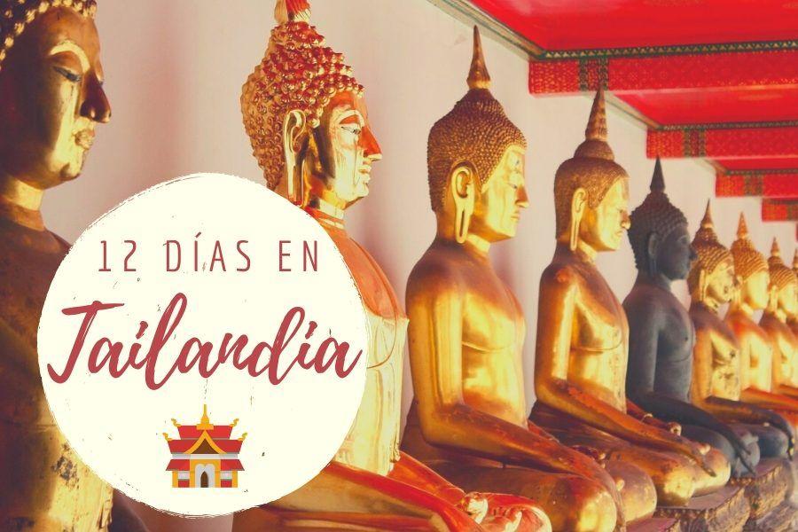 Tailandia en 12 días